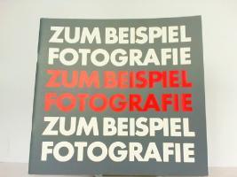 Zum Beispiel Fotografie. Taubhorn, Ingo und Wolfgang Zurborn